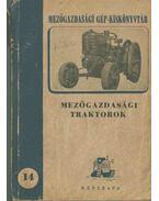 Mezőgazdasági traktorok - Dr. Erdei János