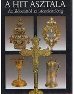 A hit asztala (dedikált) - Dr. Fabiny Tibor, Dr. Kárpáti László, Raj Tamás, Dr. Tenke Sándor, Dr. Török József