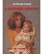 A szépség könyve - Dr. Faragó László