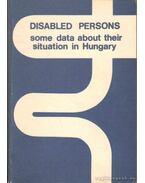 Disabled persons - Dr. Farkas Miklós, Kovács Csongor, Hatos Gyula, Mrs. Vincze Biró Etelka