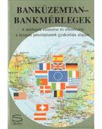 Banküzemtan-bankmérlegek - Dr. Fogaras István, Zala Júlia dr.