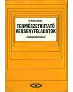 Természetkutató versenyfeladatok általános iskolásoknak - Dr. Franyó István