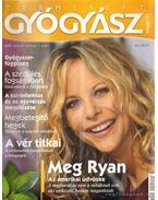 Természetgyógyász magazin 2009. július XV. évfolyam 7. szám - dr. Görgei Katalin (főszerk.)