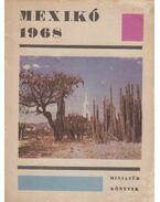 Mexikó 1968. - Dr. Heinz Bleckert