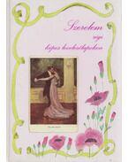 Szerelem régi képes levelezőlapokon - Dr. Horváth Hilda