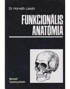 Funkcionális anatómia - Dr. Horváth László