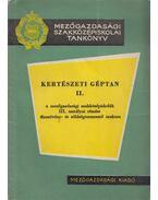 Kertészeti géptan II. - Dr. Karai János