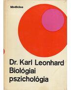 Biológiai pszichológia - Dr. Karl Leonhard