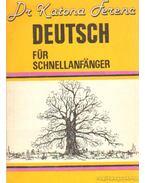 Deutsch für Schnellanfänger - Dr. Katona Ferenc