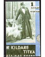 Dr. Kildare titka - Brand, Max