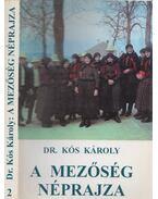 A Mezőség néprajza 2. - Dr. Kós Károly