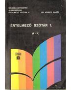 Mikroszámítógépek alkalmazása értelmező szótár I-II. kötet - Dr Kovács Magda