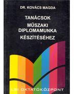 Tanácsok műszaki diplomamunka készítéséhez - Dr Kovács Magda