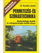 Permetezés- és szórástechnika - Dr. Kováts László