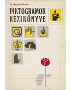 Piktogramok kézikönyve - Dr. Magyar Sándor