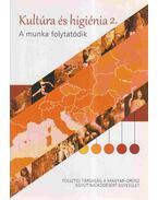 Kultúra és higiénia 2. - Dr. Magyari-Beck István, Szűcs Olga