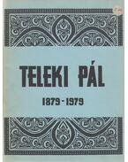 Teleki Pál 1879-1979 - Dr. Major Dezső, Teleki Pál, Kovács Imre, Dr. Koszterszitz József
