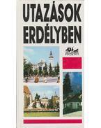 Utazások Erdélyben - Dr. Mátyás Vilmos