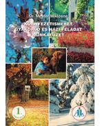 Környezetismeret gyakorló és házi feladat munkafüzet 1. osztály - Dr. Mester Miklósné
