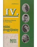 Irodalmi szöveggyűjtemény IV. - Dr. Mohácsy Károly, Dr. Vasy Géza