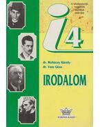 Irodalom IV. - Dr. Mohácsy Károly, Dr. Vasy Géza