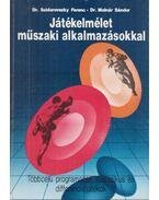 Játékelmélet műszaki alkalmazásokkal - Dr. Molnár Sándor, Dr. Szidarovszky Ferenc