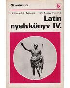 Latin nyelvkönyv IV. - Dr. Nagy Ferenc, N. HORVÁTH MARGIT