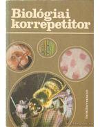 Biológiai korrepetitor - Dr. Nagy Mária, Dr. Fazekas György, Perendy Mária dr.