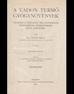 A vadon termő gyógynövények - Dr. Páter Béla