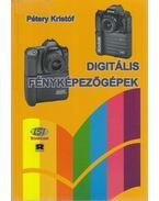 Digitális fényképezőgépek - Dr. Pétery Kristóf