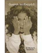 Gyerek testbeszéd - Dr. Richard C. Woolfson