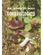 Gombaválogató - Dr. Rimóczi Imre