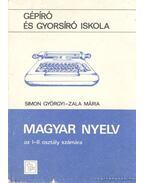 Magyar nyelv az I-II. osztály számára - Dr. Simon Györgyi, Zala Mária