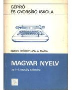 Magyar nyelv I-II. osztály számára - Dr. Simon Györgyi, Zala Mária