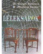 Léleksarok - Dr. Sineger Eleonóra, Mészáros Sándor