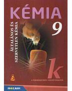 Kémia 9. - Dr. Siposné dr. Kedves Éva, Horváth Balázs, Péntek Lászlóné