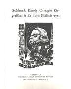 Goldmark Károly Országos Kisgrafikai és Ex libris Kiállítás - Dr. Sólyom Sándor