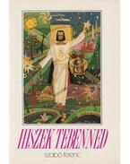 Hiszek Tebenned - Dr. Szabó Ferenc