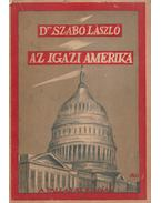Az igazi Amerika - Dr. Szabó László