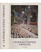 A katolikus egyház története II. - Dr. Szántó Konrád