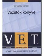 V.E.T. Vezetők könyve -  Dr. Thomas Gordon