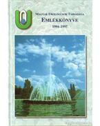 Magyar Urológusok Társasága Emlékkönyve 1994-1997 - Dr. Tóth Csaba (szerk.)