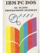 PC DOS programozói segédlet - Dr. Úry László
