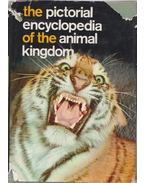 The Pictorial Encyclopedia of the Animal Kingdom - Dr. V. J. Stanek