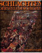 Schlachten der Weltgeschichte - Dr. Walter Markov, Heinz Helmert