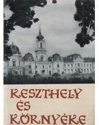 Keszthely és környéke - Dr. Zákonyi Ferenc