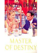 Master of Destiny - DRAKE, ANGELA