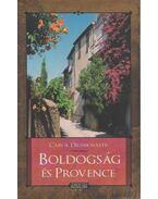 Boldogság és Provence - Drinkwater, Carol