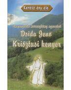 Krisztusi kenyér - Dsida Jenő