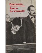 Sacco és Vanzetti - Duchesne, Pierre